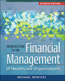 Photo of Introduction to the Financial Management of Healthcare Organizations, Seventh Edition