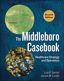 Photo of The Middleboro Casebook: Healthcare Strategy and Operations, Second Edition