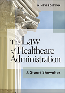 Photo of The Law of Healthcare Administration, Ninth Edition