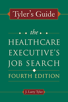 Photo of Tyler's Guide: The Healthcare Executive's Job Search, Fourth Edition