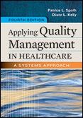 Photo of Applying Quality Management in Healthcare: A Systems Approach, Fourth Edition